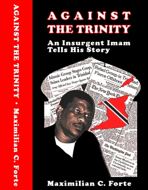 AGAINST THE TRINITY: An Insurgent Imam Tells His Story